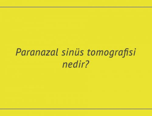 Paranazal sinüs tomografisi nedir?