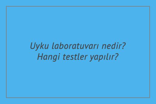 Uyku laboratuvarı nedir? Hangi testler yapılır?