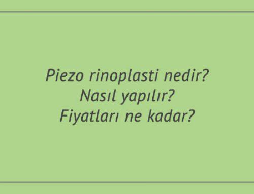 Piezo rinoplasti nedir? Nasıl yapılır? Fiyatları ne kadar?