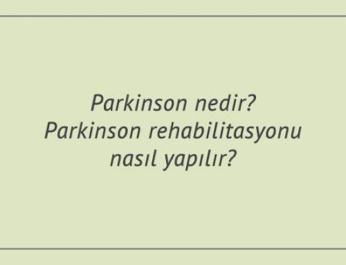 Parkinson nedir? Parkinson rehabilitasyonu nasıl yapılır?